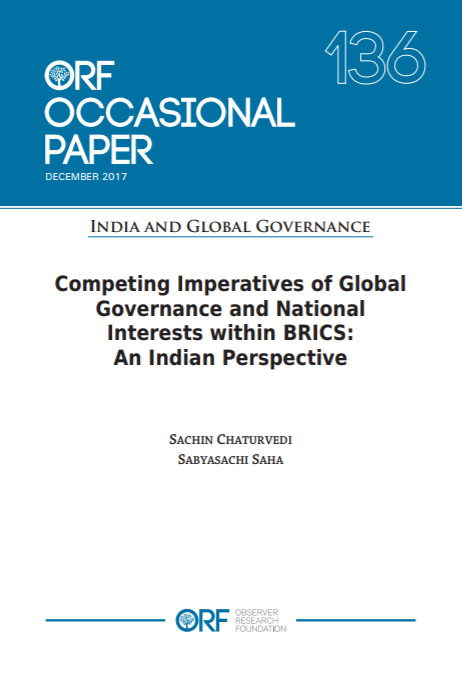 Competing imperatives of global governance and national interests within brics an indian perspective